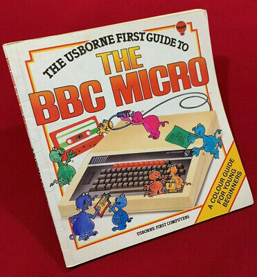 The Usbourne First Guide To The BBC Micro Manual. A Guide For Beginners • 12.95£