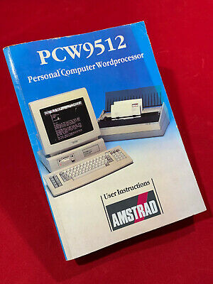 PCW9512 Personal Computer Wordprocessor User Instructions Manual For Amstrad • 14.95£