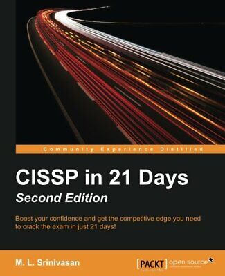 CISSP In 21 Days, Second Edition. Srinivasan, M.L 9781785884498 Free Shipping.# • 36.56£