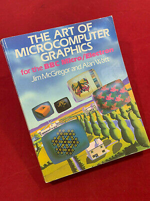 The Art Of Microcomputer Graphics For The BBC Micro / Electron Manual Acorn • 14.95£