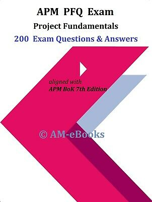 APM PFQ Project Fundamentals 2020 2021 Exam 200 Questions + Answers BoK 7th Ed. • 9.99£
