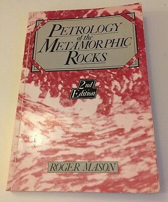 Petrology Of The Metamorphic Rocks By Roger Mason (Hardback, 1990) • 39.99£