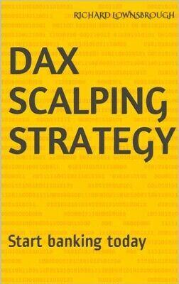 Dax Scalping Strategy - Start Banking Today  • 9.99£