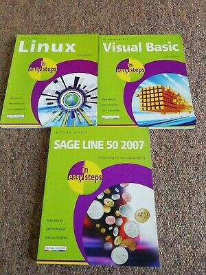3 X Linux, Visual Basic, Sage Line 50 2007 In Easy Steps • 9.99£
