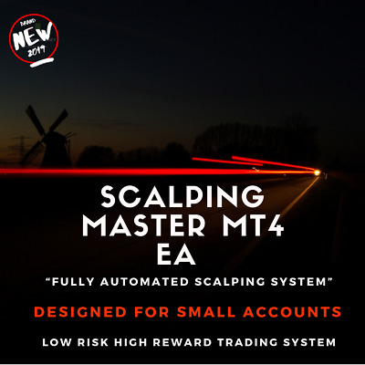 Scalping Master MT4 Trading Robot Fully Automated Trading System 2019 • 49.97£