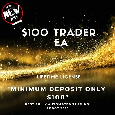 $100 Trader EA 2019 Trading Robot System / Strategy • 49.97£