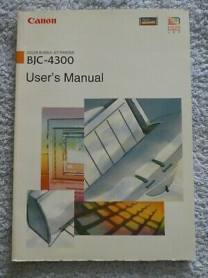 CANON BJC-4300 User's Manual; 1997; Free P & P • 5£