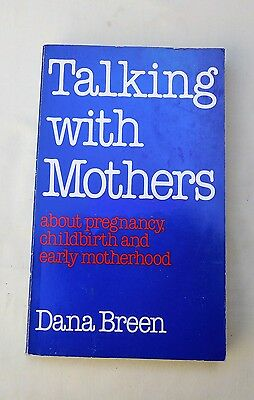 Psychology, Pregnancy, Childbirth- Talking With Mothers, Early Motherhood • 2.95£
