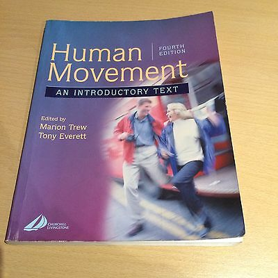 Human Movement - An Introductory Text - Fourth Edition • 5£