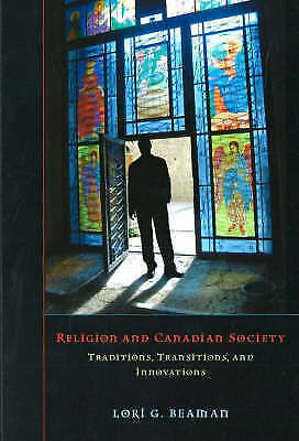 Religion And Canadian Society: Traditions, Transitions, And Innovations By... • 28.57£