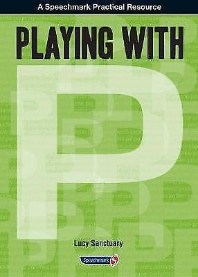Playing With ... P By Lucy Sanctuary (Paperback, 2012) • 33.05£