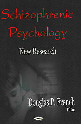 Schizophrenic Psychology: New Research By Nova Science Publishers Inc... • 60.09£