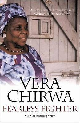 Fearless Fighter: An Autobiography By Vera Chirwa (Hardback, 2007) • 46.83£