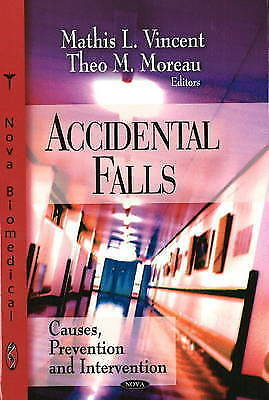 Accidental Falls: Causes, Prevention And Intervention By Paolo S. Greco,... • 63.46£