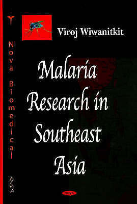 Malaria Research In Southeast Asia By Viroj Wiwanitkit (Hardback, 2007) • 55.79£