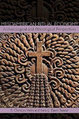 Mesoamerican Ritual Economy: Archaeological And Ethnological Perspectives By... • 55.07£