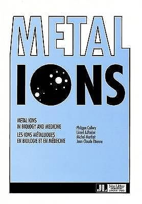 Metal Ions In Biology And Medicine: V. 1 By Lionel A. Poirier, Michel... • 57.01£
