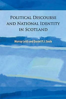 Political Discourse And National Identity In Scotland By Murray Stewart... • 54.42£