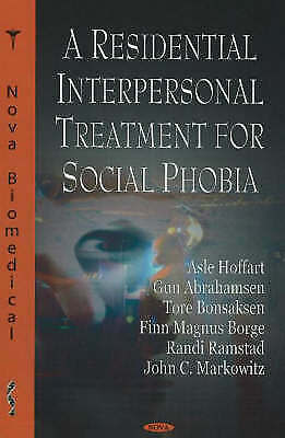 Residential Interpersonal Treatment For Social Phobia By D. Lipsitz, John C.... • 48.46£