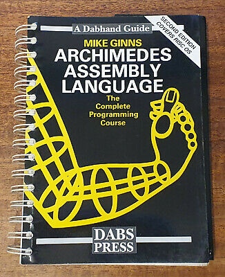 Archimedes Assembly Language: A Dabhand Guide, Second Edition • 3.20£