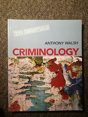 Criminology: The Essentials By Dr Anthony Walsh • 45£