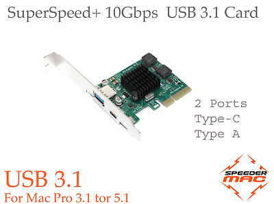  USB 3.1 Gen.2 Card Pcie For Mac Pro 3.1 To 5.1_2 Ports USB C + USB Type A • 28.47£