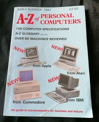 A-z Of Personal Computers. Vintage. Early Summer 1987 • 9.99£