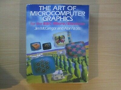 BBC Micro The Art Of Microcomputer Graphics Book In VGC • 7.95£
