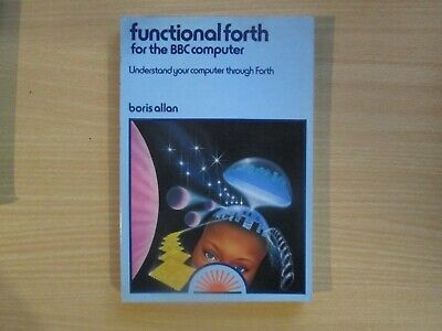 BBC Micro Functional FORTH Book In VGC • 4.95£