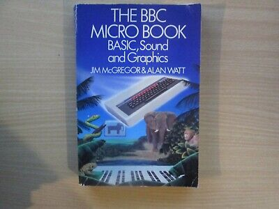 BBC Micro BASIC, Sound And Graphics Book In VGC • 4.95£