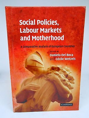 Social Policies Labour Markets And Motherhood EX192 GG 19 • 75.99£