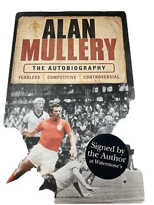 Alan Mullery Autobiography SIGNED Alan Mullery 2006 1st Edition 1st Impression • 30£