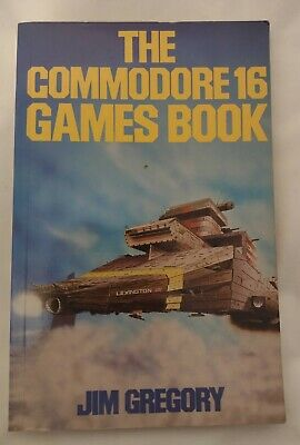 The Commodore 16 Games Book By Jim Gregory • 6.95£