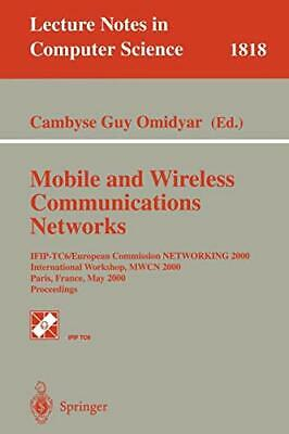 Mobile And Wireless Communication Networks : IF. Omidyar, G..#*= • 65.64£
