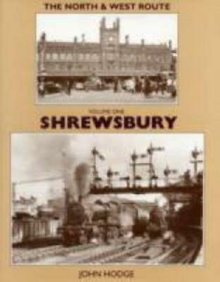 The North & West Route Vol. 2 - Shrewsbury & Hereford Isbn: 9781905184477 • 31.95£