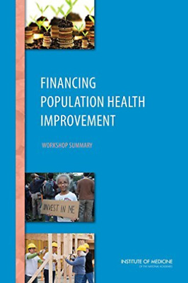 Financing Population Health Improve  BOOK NEW • 31.77£