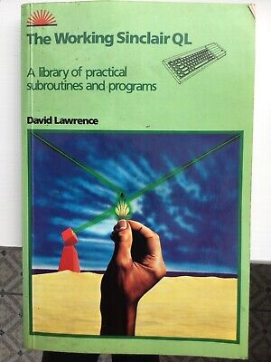 The Working Sinclair Ql; • 41£