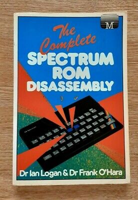 THE COMPLETE SPECTRUM ROM DISASSEMBLY 1983 SOFTBACK BOOK Sinclair  • 15£