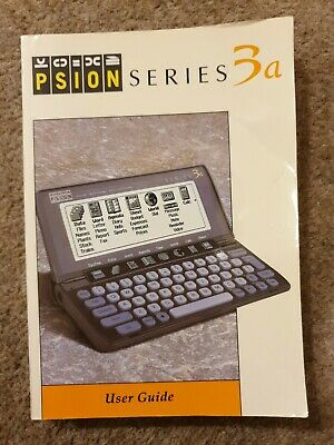 User Guide For Psion Series 3a (1 Or 2 MB RAM Models) • 4.50£