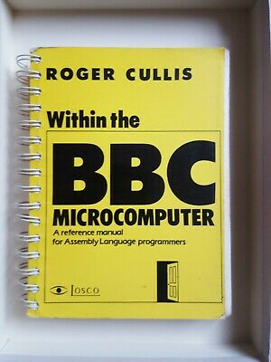 Within The BBC Microcomputer (for Assembly Language Programmers)  • 2.40£