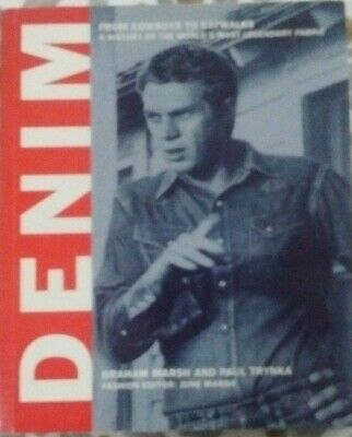Denim: A Visual History Of The World's Most Legendary Fabric [Paperback] • 40£