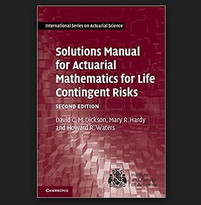 Solutions Manual For Actuarial Mathematics For Life Contingent Risks Book • 40.99£