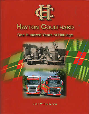 TRUCK BOOK: HAYTON COULTHARD: One Hundred Years Of Haulage • 35£