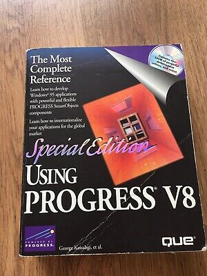 Special Edition Using Progress V8 By George Kassabgi Including CD • 32.99£