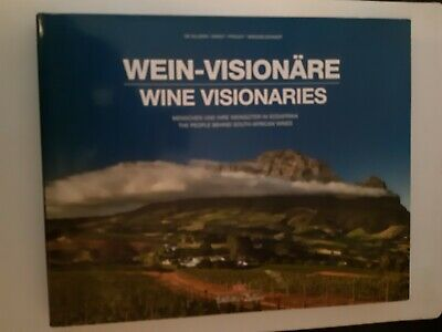 Wine Visionaries The People Behind South African Wines Signed  • 25£