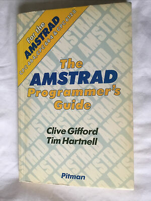 The Amstrad Programmer's Guide - Gifford And Hartnell 1985 1st Edition • 4£